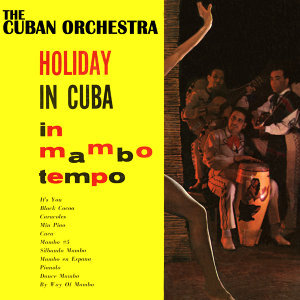 Holiday In Cuba (In Mambo Tempo)