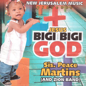 Jesus Bigi Bigi God