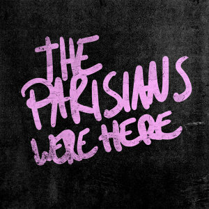 The Parisians Were Here