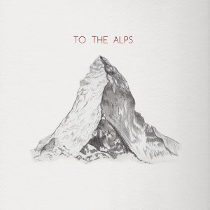 To the Alps / The Electrician