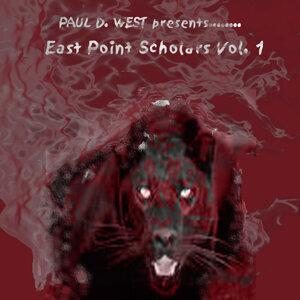 Paul D. West presents.....East Point Scholars, Vol. 1