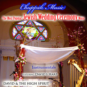 Chuppah Music: The Most Popular Jewish Wedding Ceremony Music