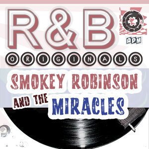 Smokey Robinson & the Miracles: R & B Originals
