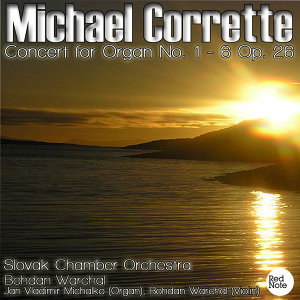Michel Corrette: Concert for Organ No. 1 - 6 Op. 26