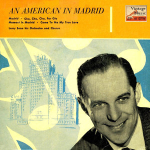 Vintage Dance Orchestras No. 162 - EP: An American In Madrid