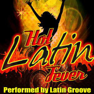 Hot Latin Fever