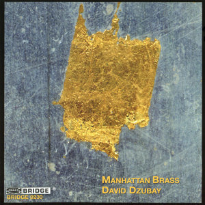 Music of David Dzubay/Manhattan Brass