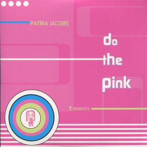Do the Pink - 7 Remixes