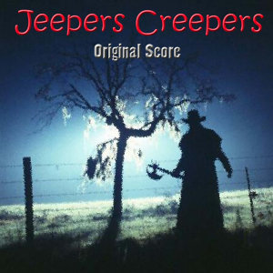 Jeepers Creepers Original Score