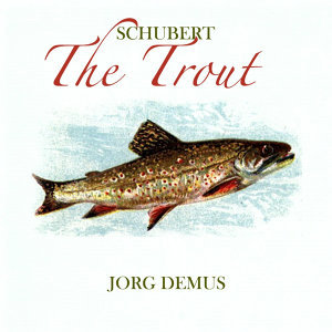 Schubert - The Trout