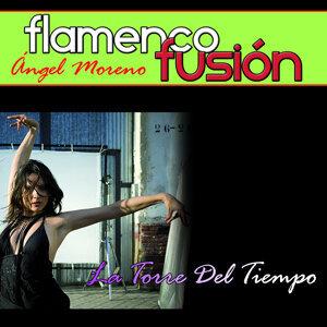Flamenco Fusión. La Torre del Tiempo. Ángel Moreno