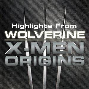 Highlights From Wolverine - X Men Origins