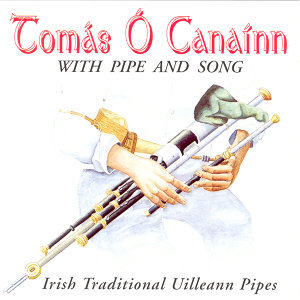 Uilleann Pipes And Song
