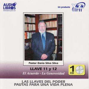 Las Llaves del Poder Pautas para una Vida Plena: Llaves 11 & 12 - El Acuerdo, La Generosidad (Unabridged)