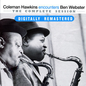 Coleman Hawkins encounters Ben Webster: The Complete Session