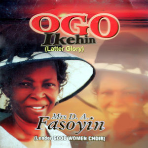 Ogo Ikehin (Latter Glory)