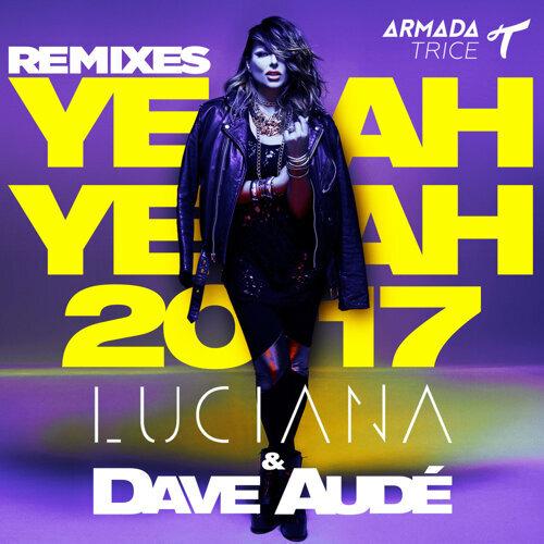 Yeah Yeah 2017 - Remixes