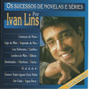 Os Sucessos de Novelas e Séries por Ivan Lins