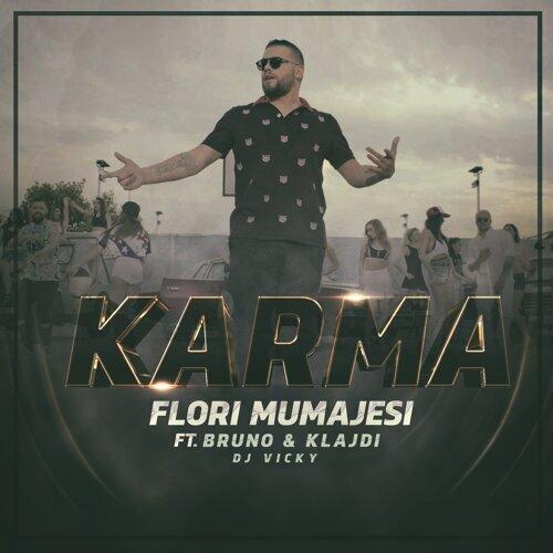 Karma (feat. Bruno, Klajdi & Dj Vicky)