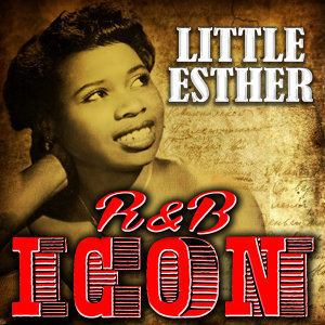 R&B Icon: Little Esther