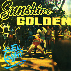 Sunshine Is Golden - Folk & Calypso