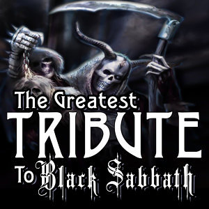 The Greatest Tribute to Black Sabbath