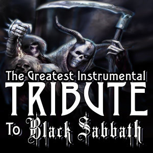 The Greatest Instrumental Tribute to Black Sabbath