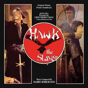 Hawk the Slayer (Original Motion Picture Soundtrack)