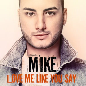 Love Me Like You Say
