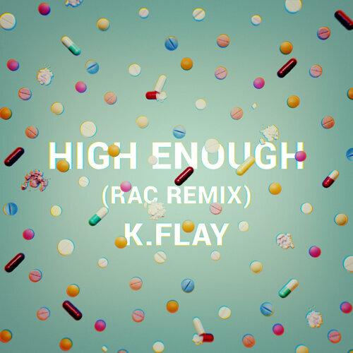High Enough - RAC Remix