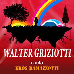 Walter Griziotti canta Eros Ramazzotti