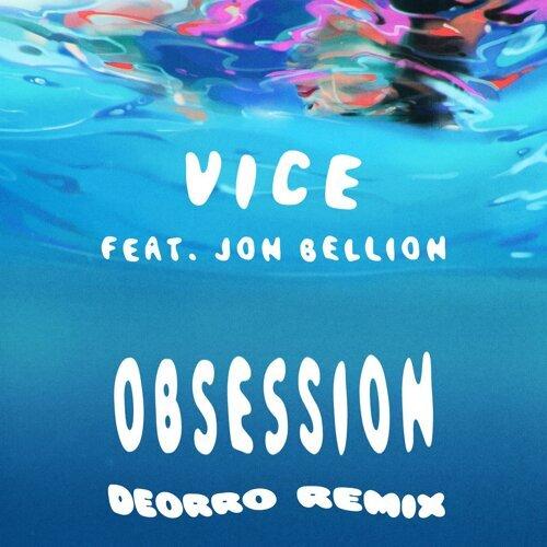 Obsession (feat. Jon Bellion) - Deorro Remix