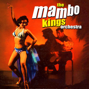 The Mambo Kings Orchestra