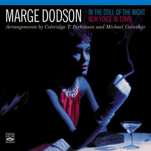 "Marge Dodson. ""In the Still of the Night"" / ""New Voice in Town"""