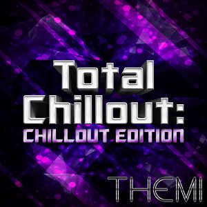 Total Chillout: Chillout Edition