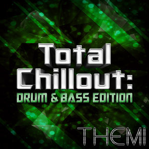 Total Chillout: Drum & Bass Edition