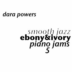 Smooth Jazz Ebony & Ivory, Piano Jams 5