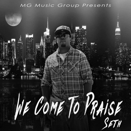 We Come to Praise