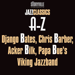 Storyville Presents The A-Z Jazz Encyclopedia-B