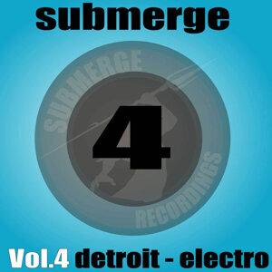 Submerge Vol. 4 - Detroit Electro