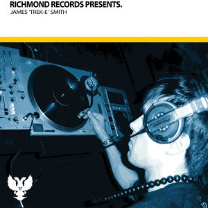 Richmond Records Presents: James 'Trek-e' Smith Vol. 1