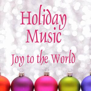 Holiday Music - Joy to the World