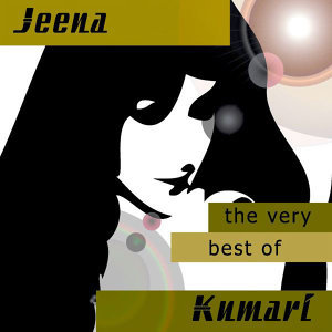 The Very Best Of Jeena Kuari
