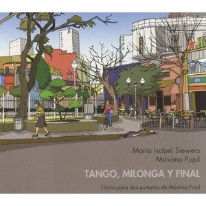Tango, Milonga Y Final