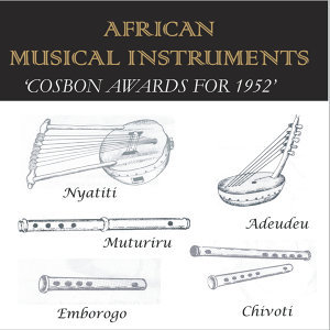 African Musical Instruments (Cosbon Awards1952)