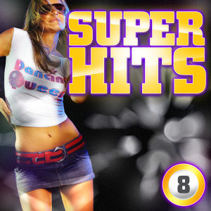 Super Hits Vol. 8