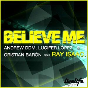 Believe Me 2010