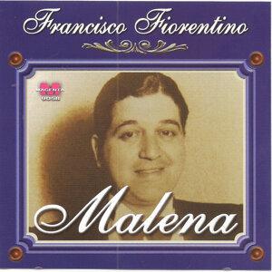 Francisco Fiorentino - Malena