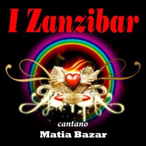 I Zanzibar cantano Matia Bazar