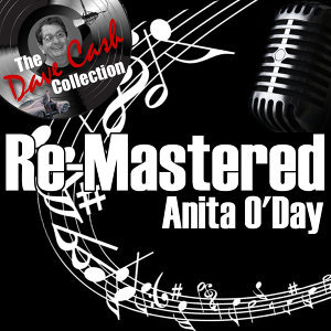 Re-Mastered Anita - [The Dave Cash Collection]